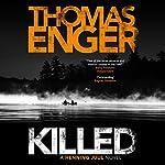 Killed | Thomas Enger