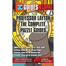 EZ Guides Professor Layton The Complete Puzzle (EZ Guides Series Book 1)