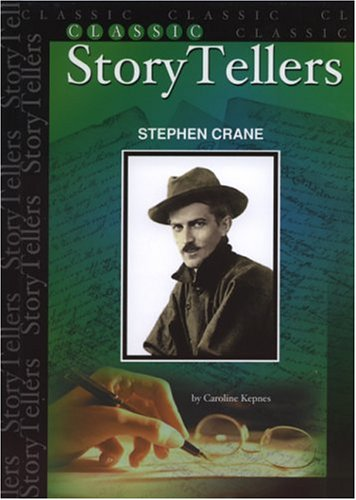 Book cover from Stephen Crane (Classic StoryTellers) by Caroline Kepnes