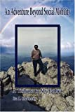 An Adventure Beyond Social Mobility, Ita I. Ekanem, 1438907109