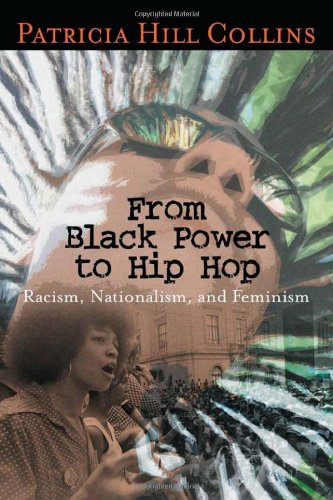 Books : From Black Power to Hip Hop: Racism, Nationalism, and Feminism (Politics History & Social Chan)