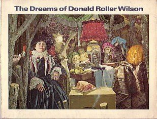 The Dreams of Donald Roller Wilson by Donald Roller Wilson (1979-03-01)