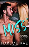 MISS: A Second Chance Standalone Romance (#BitterSweetHeat)