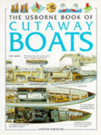 The Usborne Book of Cutaway Boats (Cutaway Series)