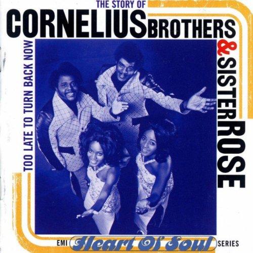 ผลการค้นหารูปภาพสำหรับ cornelius brothers & sister rose - too late to turn back now