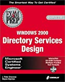 MCSETM Windows® 2000 Directory Services Design, J. Peter Bruzzese and Wayne Dipchan, 1576106683
