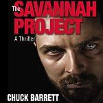 The Savannah Project: Jake Pendleton Series, Book 1 | Chuck Barrett