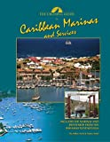 The Cruising Guide to Caribbean Marinas and Services, Ashley Scott and Nancy Scott, 0944428606