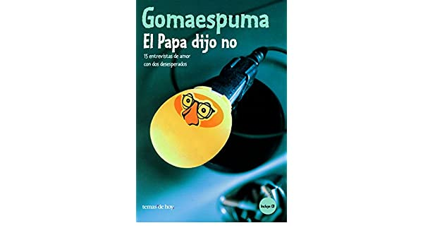 El Papa Dijo No (Spanish Edition): Guillermo Fesser, Jose ...