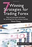 7 Winning Strategies for Trading Forex, Grace Cheng, 1905641192