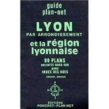 Lyon par arrondissement et la  region lyonnaise