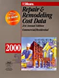 Means Repair and Remodeling Cost Data, 2000, R. S. Means Company Staff, 0876295448