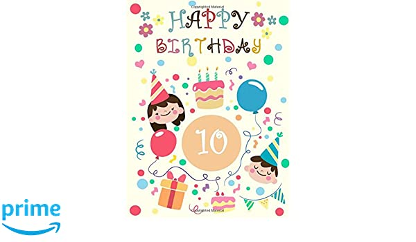 Happy 10th Birthday Gifts For Her Journal