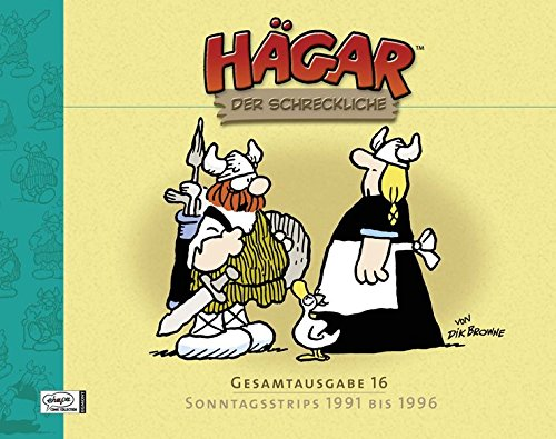Hägar der Schreckliche Gesamtausgabe 16: Sonntagsstrips 1991 bis 1996 (Hägar der Schreckliche, Band 16) Gebundenes Buch – 5. April 2012 Dik Browne Michael Georg Bregel Egmont Comic Collection 3770435338