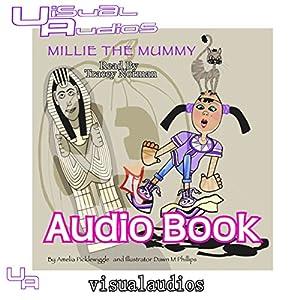 Millie the Mummy Audiobook