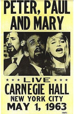 (Peter, Paul & Mary - 1963 - Carnegie Hall - Concert Poster)