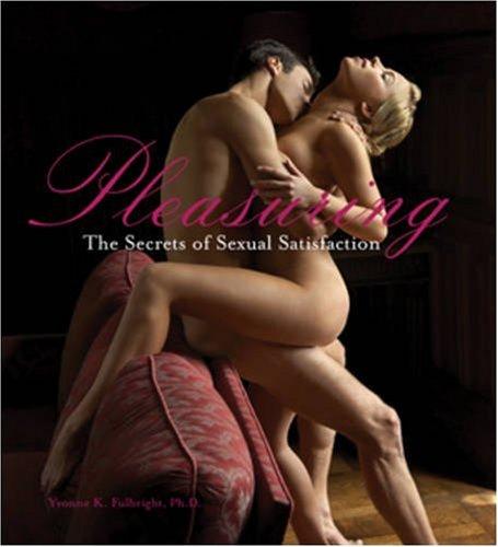 Pleasuring: The Secrets of Sexual Satisfaction