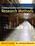 Criminal Justice and Criminology Research Methods 1st Edition