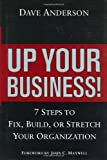 Up Your Business!, Dave Anderson, 0471445460