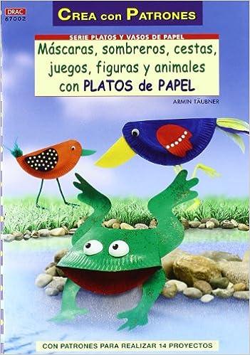 PLATOS DE PAPEL MASCARAS SOMBREROS CESTAS FIGURAS: TA