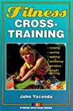 img - for Fitness Cross-Training (Fitness Spectrum Series) book / textbook / text book