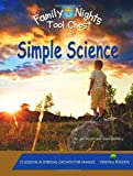 img - for Family Nights Tool Chest: Simple Science book / textbook / text book