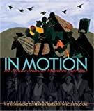 img - for In Motion: The African-American Migration Experience book / textbook / text book