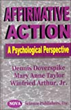 Affirmative Action : A Psychological Perspective, Doverspike, Dennis and Taylor, Mary Anne, 1560727624