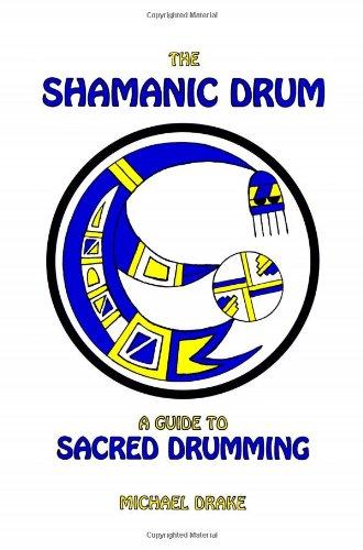 Download The Shamanic Drum: A Guide to Sacred Drumming pdf epub