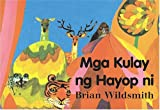 Brian Wildsmith's Animal Colors (Tagalog), Brian Wildsmith, 193206530X