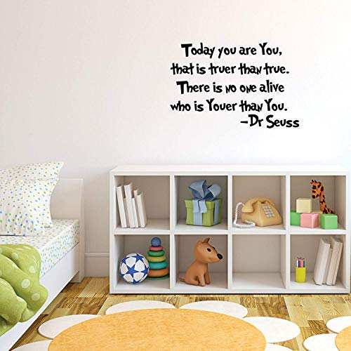 Imprinted Designs Today You are You, That is Truer Than True Dr Seuss Vinyl Wall Decal Sticker Art ()