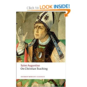 On Christian Teaching (Oxford World's Classics) St Augustine and R. P. H. Green