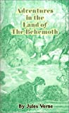 Adventures in the Land of the Behemoth, Jules Verne, 1589630750