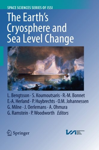 The Earth's Cryosphere and Sea Level Change (Space Sciences Series of ISSI)