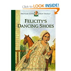 Felicity's Dancing Shoes (American Girls Short Stories) Valerie Tripp and Dan Andreasen