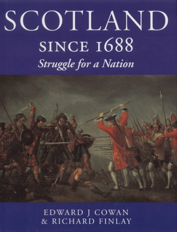 Scotland Since 1688: Struggle for a Nation