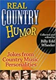Real Country Humor, Billy Edd Wheeler, 0874836522