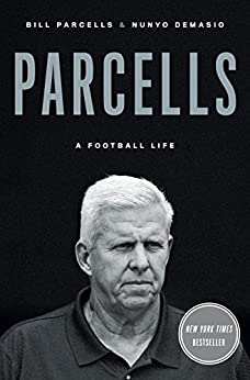 Parcells: A Football Life by [Parcells, Bill, Demasio, Nunyo]