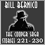 The Cooper Saga 23: Stories 221-230 | Bill Bernico
