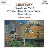 Messiaen: Piano Music, Vol. 3