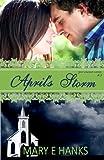 April's Storm (2nd Chance Series) (Volume 2)