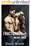 Fractured Volume Three
