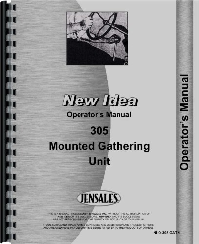 New Idea 305 Mounted Gathering Unit Operators Manual
