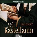Die Kastellanin | Iny Lorentz