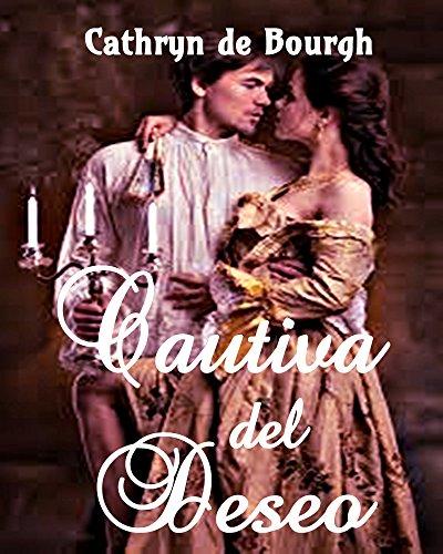 Cautiva del Deseo (Romance Erótico) (Spanish Edition)