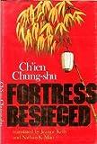 Fortress Besieged, Ch'ien Chung-shu, 0253165180