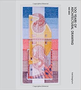 Book 100 Years of Architectural Drawing: 1900-2000