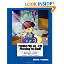 Please Pick Up - I'm Phoning You God!: A Guide for Children Who Want God to Answer Their Prayers