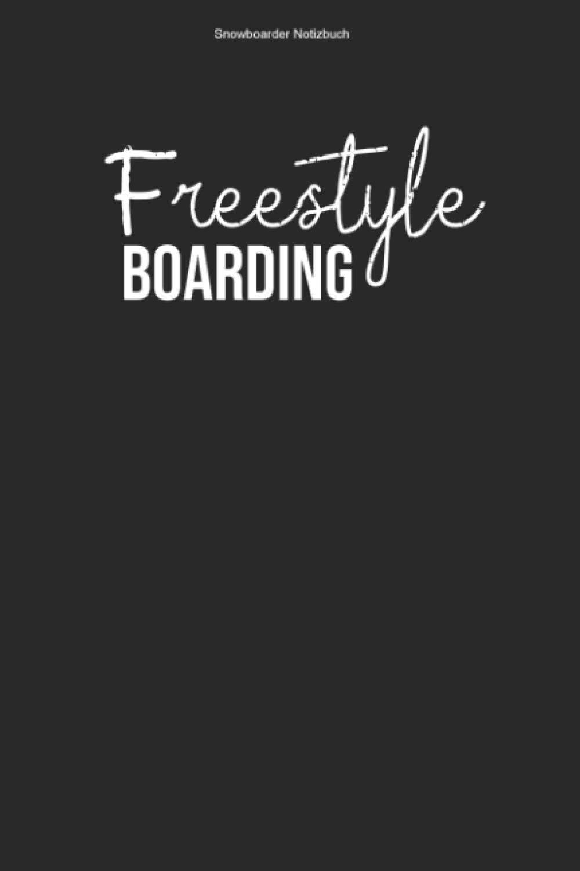 Snowboarder Notizbuch: 100 Seiten | Kariert | Sport Board Boarder Trick Sprung Winterferien Snowboarden Geschenk Mannschaft Pistel Boarding Boarden Team Urlaub Winter