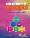 img - for Building Better Readers: A Guide to Literacy Development for SLPs book / textbook / text book